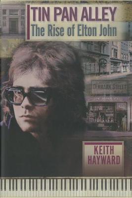Tin Pan Alley: The Rise Of Elton John (limited Edition) (Hardback)