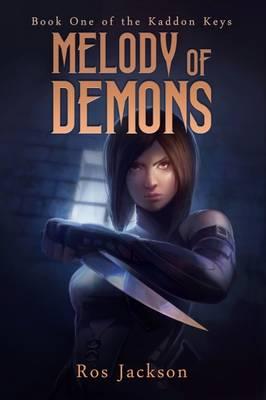 Melody of Demons - The Kaddon Keys 1 (Paperback)