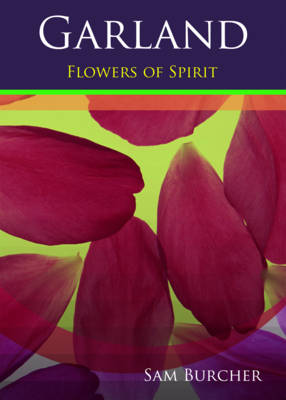 Garland: Flowers of Spirit (Paperback)