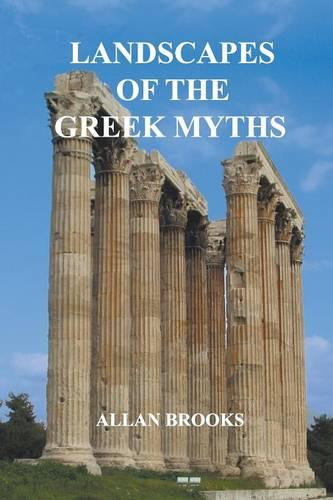 Landscapes of the Greek Myths (Paperback)