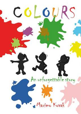 Colours: An Unforgettable Story (Paperback)
