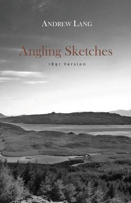 Angling Sketches (Paperback)