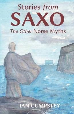 Stories from Saxo: The Other Norse Myths (Paperback)