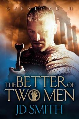 The Better of Two Men - Overlord 3 (Paperback)