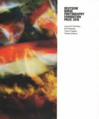 Deutsche Borse Photography Foundation Prize 2016 - El-Tantawy, Kessels, Paglen, Zielony (Paperback)