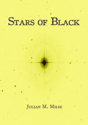 Stars of Black: Contemplations Upon the Pale King (Paperback)