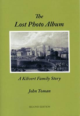 The Lost Photo Album: A Kilvert Family Story (Paperback)