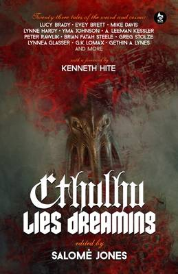 Cthulhu Lies Dreaming: Twenty-Three Tales of the Weird and Cosmic (Paperback)
