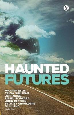 Haunted Futures (Paperback)