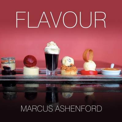 Flavour: Recipes from Restaurant 5 North Street (Hardback)