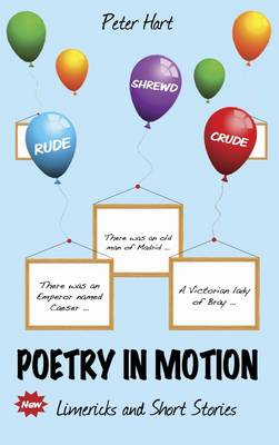 Poetry in Motion: Rude, Shrewd & Crude (Paperback)