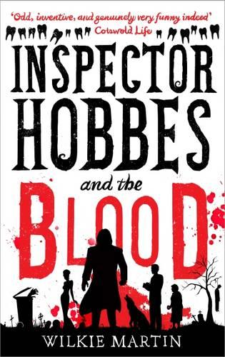 Inspector Hobbes and the Blood: Cozy Mystery Comedy Crime Fantasy - Unhuman 1 (Hardback)