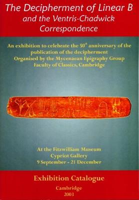 The Decipherment of Linear B and the Ventris-Chadwick Correspondence (Paperback)
