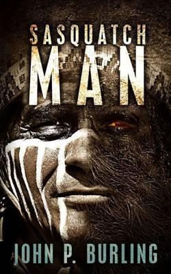 Sasquatch Man (Paperback)