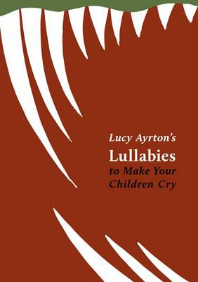 Lullabies to Make Your Children Cry