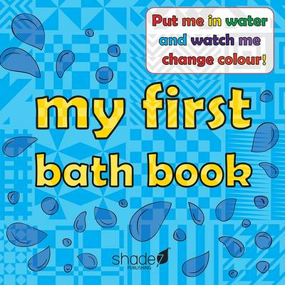My First Bath Book: Baby Bath Book (Hardback)