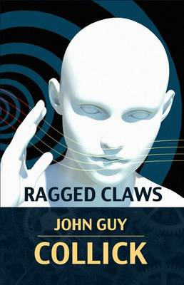Ragged Claws - The Book of the Colossus 2 (Paperback)