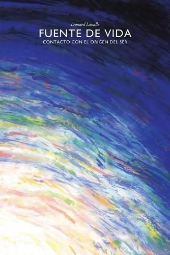 Fuente de Vida - Contacto Con El Origen del Ser (Paperback)