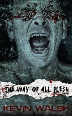 The Way of All Flesh (Paperback)