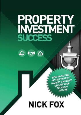 Property Investment Success (Paperback)