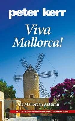 Viva Mallorca!: One Mallorcan Autumn - Snowball Oranges 3 (Paperback)