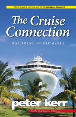 The Cruise Connection: Bob Burns Investigates - Bob Burns Mysteries 3 (Paperback)