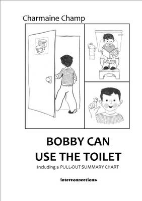 Bobby Can Use the Toilet (Paperback)