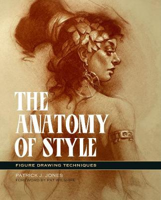 The Anatomy Of Style: Figure Drawing Methods (Paperback)
