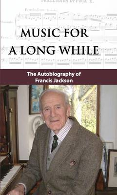 Music for a Long While (Hardback)