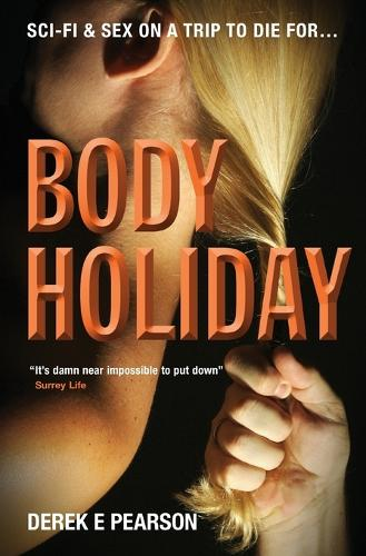 Body Holiday: 1 - The Adventures of Milla Carter 1 (Paperback)