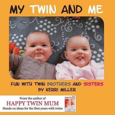 My Twin and Me: Fun with Twin Brothers and Sisters (Paperback)