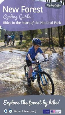 New Forest Cycling Guide: Rides in the Heart of the National Park - Cycling Guides (Sheet map, folded)