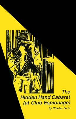 The Hidden Hand Cabaret (at Club Espionage) (Paperback)