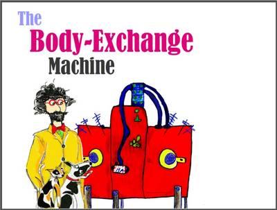 The Body-Exchange Machine - Philosophy Stories for Children 2 (Book)