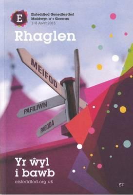 Rhaglen Eisteddfod Maldwyn a'r Gororau 2015 (Paperback)