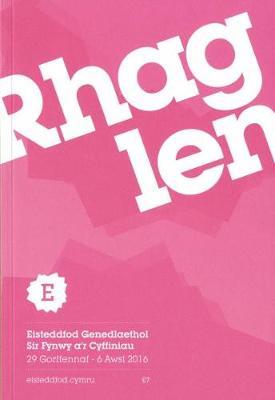 Rhaglen Eisteddfod Genedlaethol Sir Fynwy a'r Cyffiniau 2016 (Paperback)