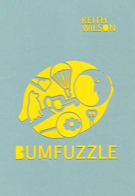 Bumfuzzle: Robert, Frank, Ordinary Joe and 48 Other Bittersweet Poems About Love, Loss and Lamb Bhuna (Paperback)