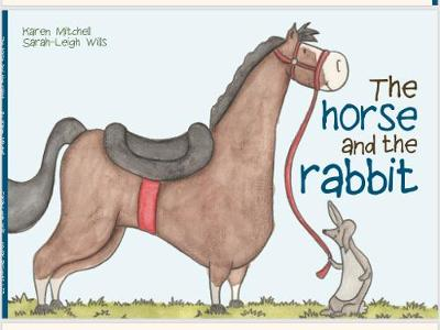 The Horse and the Rabbit (Paperback)