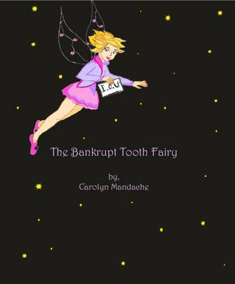 The Bankrupt Tooth Fairy (Paperback)