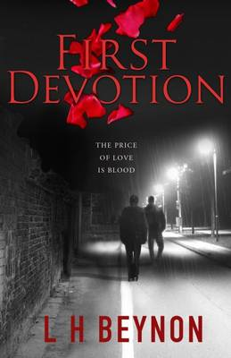 First Devotion - The Charlie Brennan Series 1 (Paperback)