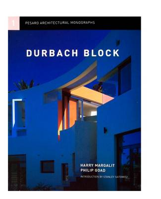 Durbach Block: The Universal Spaces of Abstraction - Pesaro Architectural Monographs 1 (Paperback)