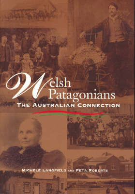 Welsh Patagonians: The Australian Connection (Paperback)