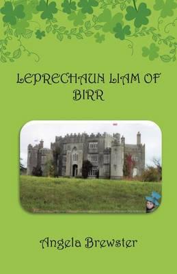 Leprechaun Liam of Birr (Paperback)