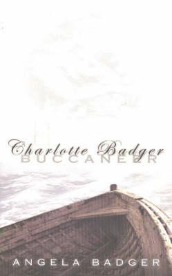 Charlotte Badger: Buccaneer (Paperback)