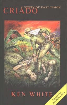 Criado: A Story of East Timor (Paperback)