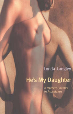 He's My Daughter: A Mother's Journey to Acceptance (Paperback)