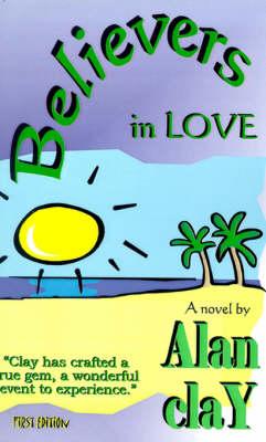 Believers in Love (Paperback)