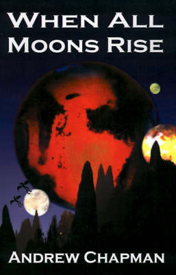 When All Moons Rise (Paperback)