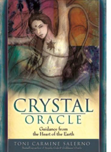 Crystal Oracle: Guidance from the Heart of the Earth Book and Oracle Card Set