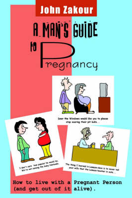 A Man's Guide to Pregnancy (Paperback)